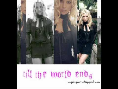 Till The World Ends (stripped Mix) mp3