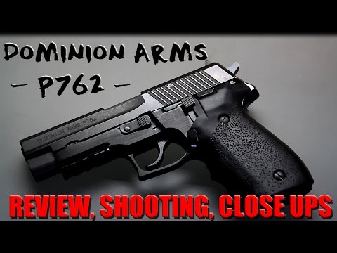 Dominion Arms P762 Review