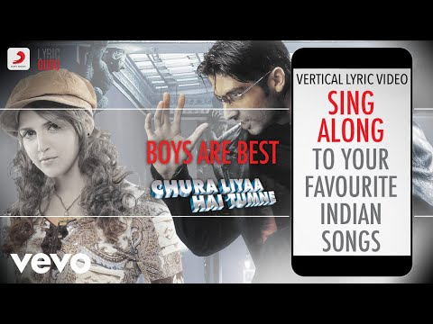 Boys Are Best - Chura Liyaa Hai Tumne|Official Bollywood Lyrics|Shaan|Sunidhi