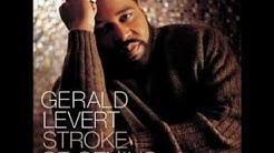 Gerald Levert - U Got That Love (Call It A Night)