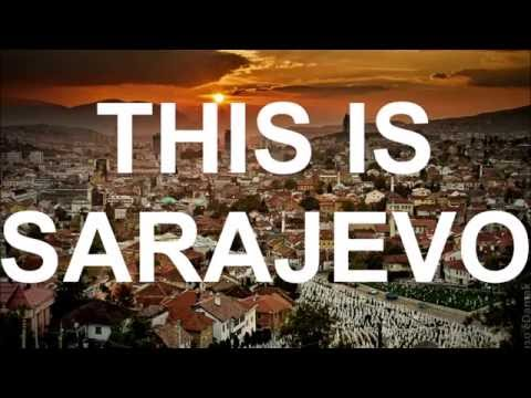 THIS.  IS.  SARAJEVO. [ NOT AVAILABLE ON MOBILE DEVICES!!! ]