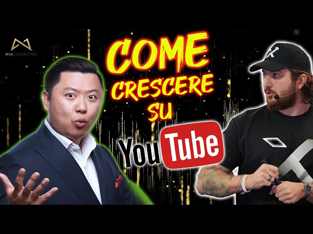 Come Crescere su YouTube con Dan Lok e Mik Cosentino