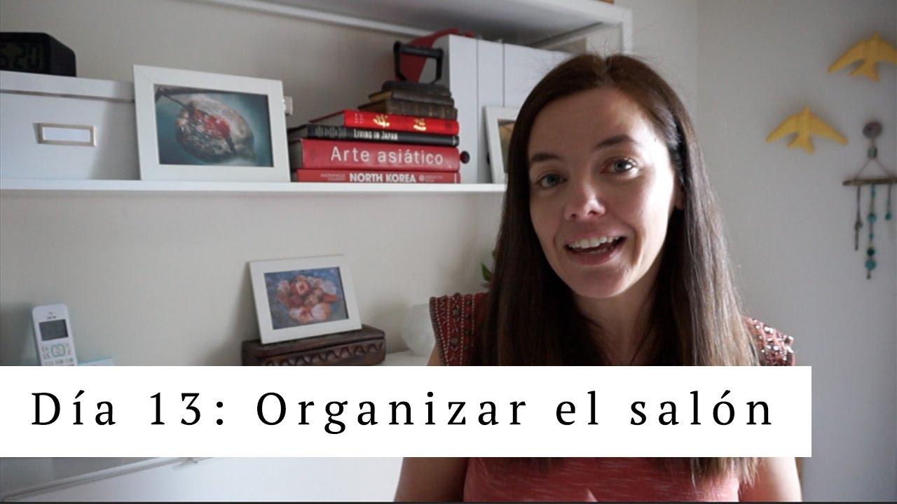 Dia 13 Como organizar el saln YouTube