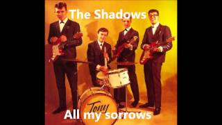 The Shadows - All my sorrows
