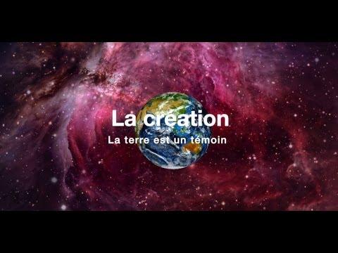 La Création - La Terre est un témoin - Français