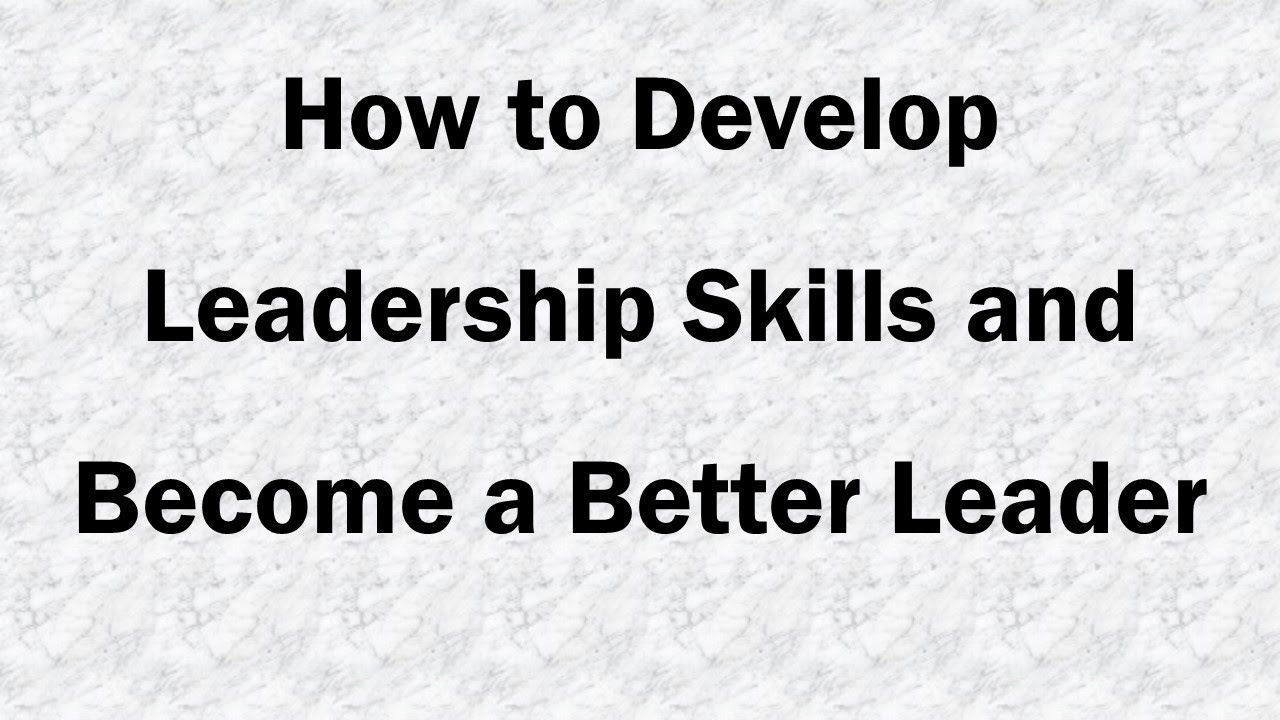 to develop leadership skills Home blog leadership and team management 20 leadership tips to improve your skills your leadership skills and strengthen leadership 13 develop the.