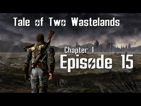 Fallout - Tale of Two Wasteland's - (Ch.1 Ep15) Preparing for Fallout 4
