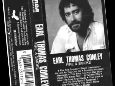 Earl Thomas Conley Fire And Smoke Youtube