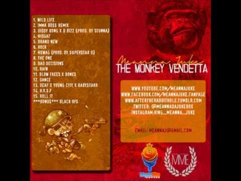 Deaf I Dont Hear A Thing X Young City X Baby Starr - Meanna Juke - The Monkey Vendetta