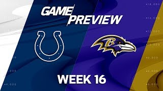 Indianapolis Colts vs. Baltimore Ravens | NFL Week 16 Preview | NFL