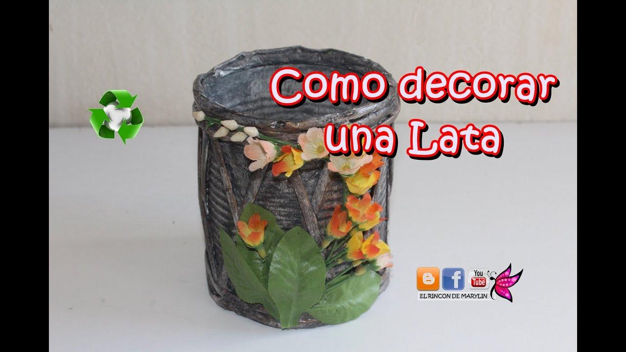Como reciclar una lata decorada con material reciclable - Reciclar latas de refresco ...