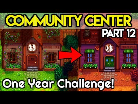 🏆Community Center ONE Year Challenge #12🏆- *LIVE STREAM!* - Stardew Valley