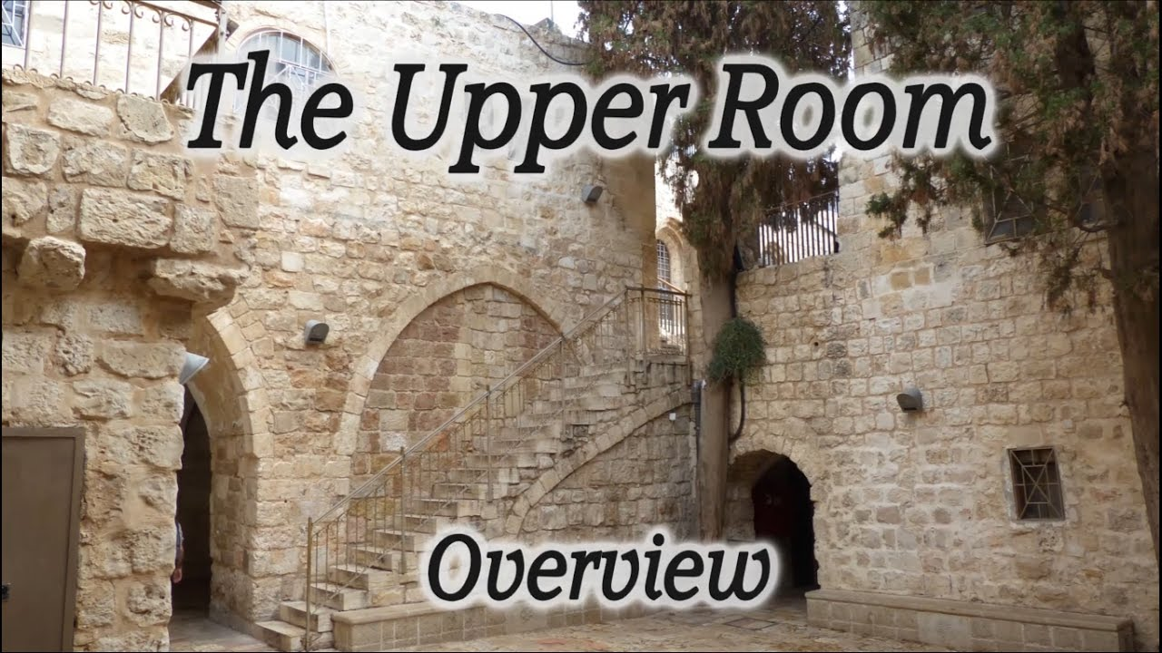 The Upper Room Overview! Last Supper, Meeting Room, Pentecost! - YouTube