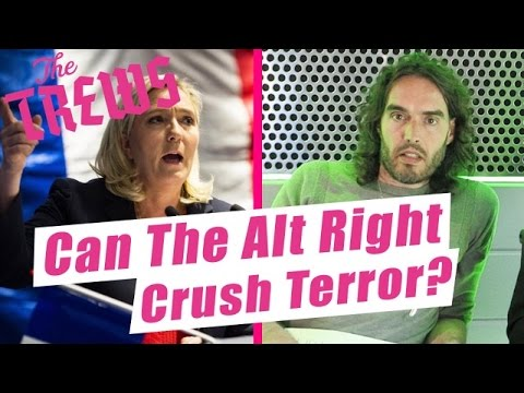 Can The Alt Right Crush Terror? Russell Brand The Trews (E419)