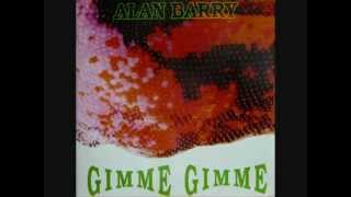 Alan Barry ‎-- Gimme Gimme