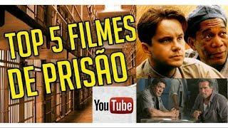 TOP 5  FILMES DE PRISÃO