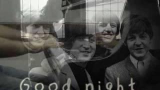 The beatles good night
