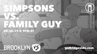 The Simpsons vs Family Guy | Brooklyn Vs
