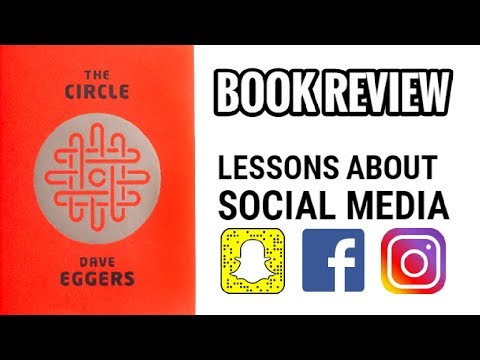 The Circle Book Review - 3 lessons about social media