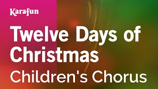 Karaoke Twelve Days of Christmas - Children