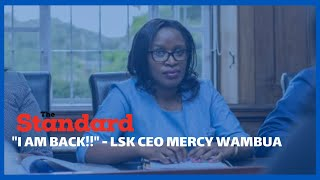LSK CEO Mercy Wambua - \