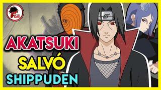 Naruto: Por qué AKATSUKI SALVÓ NARUTO SHIPPUDEN