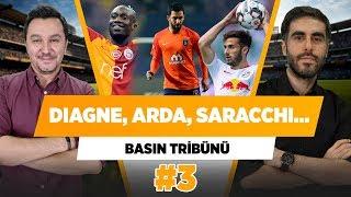 Gambar cover Diagne, Arda, Onyekuru, Saracchi, Linnes...   Cumhur Önder Arslan & Evren Göz   Basın Tribünü #3