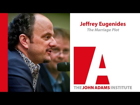 Jeffrey Eugenides on The Marriage Plot - John Adams Institute