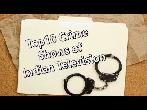 Top 10 Crime Shows of Indian Television