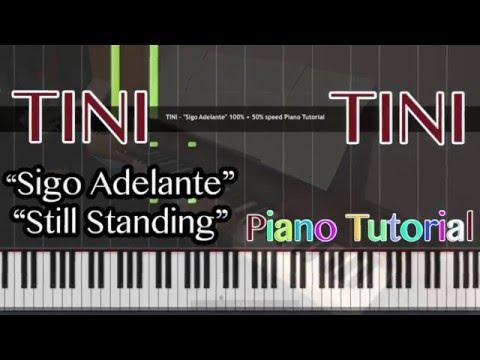 "TINI - ""Sigo Adelante"" ""Still Standing"" 100% + 50% speed Piano Tutorial"