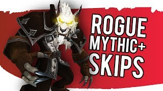 All Rogue Mythic+ Dungeon Shroud Skips - WoW: Battle For Azeroth 8.0.1