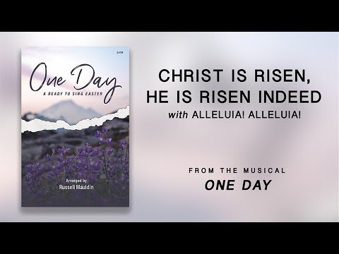 Christ Is Risen, He Is Risen Indeed with Alleluia! Alleluia! (Lyric Video)   One Day [Ready To Sing]
