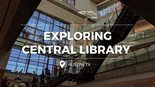 Vlog: Exploring Central Library, Austin TX (October 28, 2017)