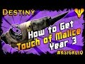 How to Get Touch of Malice Year 3 Full Quest Guide