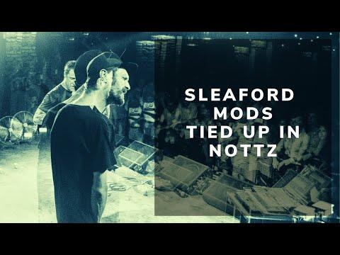 Sleaford Mods - Tied Up In Nottz (Original Video)