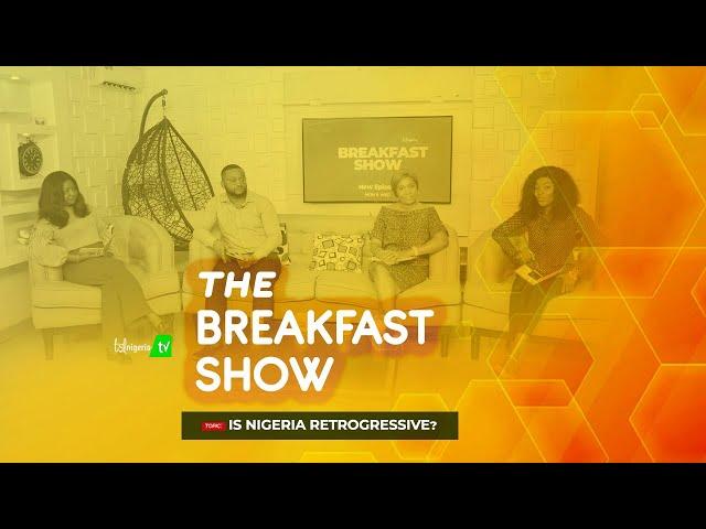 IS NIGERIA RETROGRESSIVE?