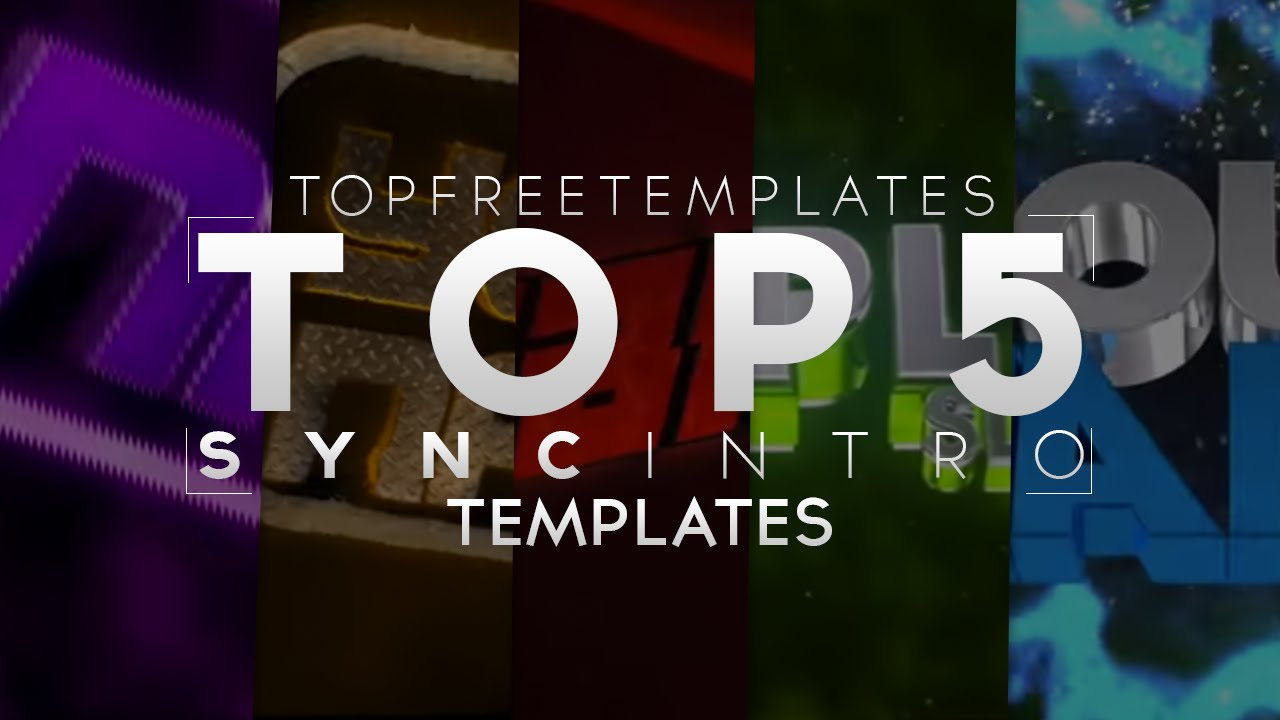 best top 5 free sync intro templates 2015 youtube