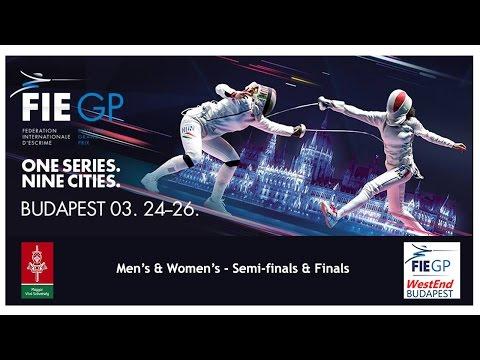WESTEND Epée Grand Prix Budapest 2017 - Finals