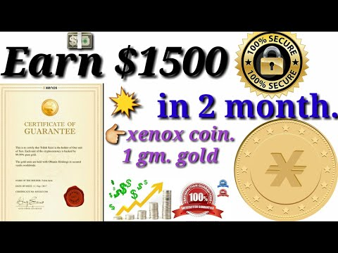 Earn $1500 in 2 month xenos coin 1gm.Gold The life changing Plan in hindi