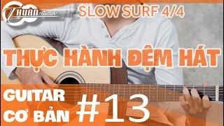 Tự học Guitar #13 | CÁCH CHƠI ĐIỆU BALLAD VÀO NHIỀU BÀI HÁT KHÁC NHAU