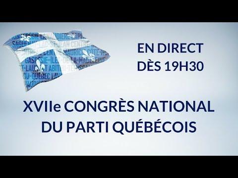 XVIIe congrès national du Parti Québécois - 2e segment