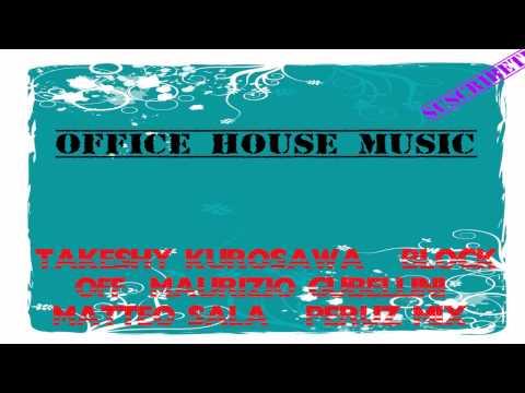 Takeshy Kurosawa - Block Off (Maurizio Gubellini Matteo Sala & Peruz Mix)
