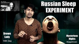Ep. 38 Russian Sleep Experiment & Brown Lady of Raynham Hall | Mysterious Nights