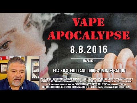 VAPE APOCALYPSE - PHIL BUSARDO TALKS U.S. FDA MALICE, MISERY & MAYHEM POST 8.8 - REGWATCH
