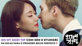 Oh My God! TIP - Dicas para o primeiro beijo perfeito com Ken e Kyungri (9muses) [PT-BR]