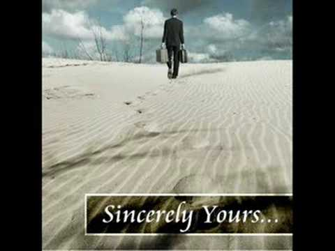 And Then There Was You - Sincerely Yours...