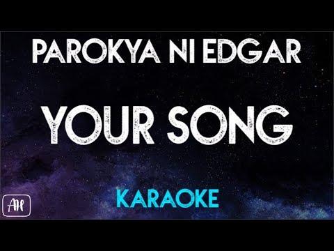 Parokya ni Edgar - Your Song [One and Only You] (Karaoke)