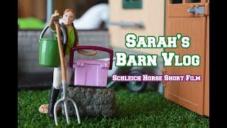 Sarah's Barn Vlog - Funny Schleich Horse Short Film