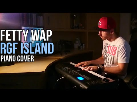 Fetty Wap - RGF Island (Piano Cover by Marijan)