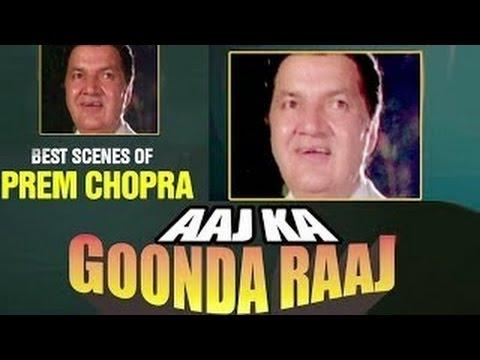 Best Villainous Scenes of Prem Chopra |  Aaj Ka Goonda Raaj - Video Jukebox